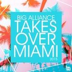 Big Alliance Takes Over Miami 2015