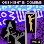 One Night In Comeme Volume 4