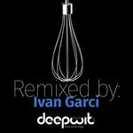 Remixed By Ivan Garci