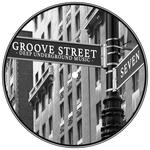 Groove Street (Deep Underground Music Vol 7)