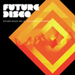 Future Disco Vol 8 (Nighttime Networks)
