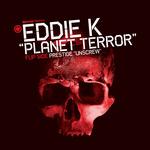 Planet Terror/Unscrew