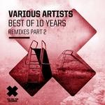 Best Of 10 Years Part 2 (remixes)