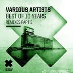 Best Of 10 Years Part 3 (remixes)