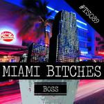 Miami Bitches (Explicit)