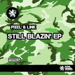 Still Blazin' EP