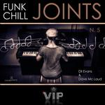 EVANS, Dil/DAVE MC LAUD - Funk Chill Joints 5 (Front Cover)