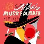 Alfonso Muskedunder Remixed EP