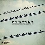Is This Techno? Vol 18