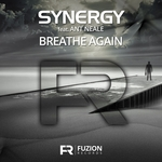 SYNERGY feat ANT NEALE - Breathe Again (Front Cover)