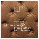 I Know Change