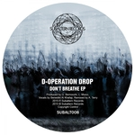 D-OPERATION DROP - Don't Breathe (Front Cover)