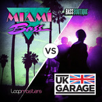 Miami Bass vs UK Garage (Sample Pack WAV/LIVE)