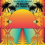 Psychemagik Presents Magik Sunset: Part One