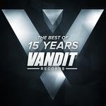The Best Of 15 Years Of Vandit Records