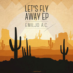 Let's Fly Away EP