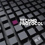 Techno Protocol Volume 1
