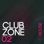 Club Zone (House Vol 2)