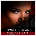 Spanish & Brazil Chillout Lounge