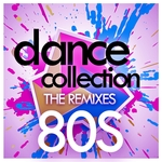 Dance Collection: The Remixes: 80S