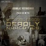 Deadly Narcotics
