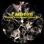 PARHEIM - Clubber's Comedown Chorus EP (Front Cover)