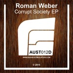 Corrupt Society - EP