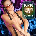 Top 40 Club Beats For DJs 2015 3