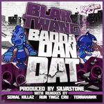 Badda Dan Dat (remixes)