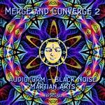 Merge & Converge 2