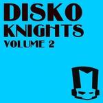 Disko Knights Vol 2