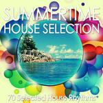 Summertime House Selection