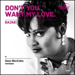 Dont You Want My Love (Sean McCabe remixes)