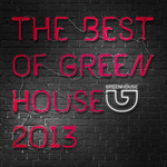 The Best Of Green House 2013