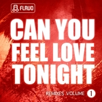 Can You Feel Love Tonight: Remixes Vol 1