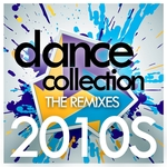 Dance Collection The Remixes 2010s