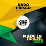 Dado Prisco Presents Made In Brazil 2015