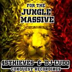 45THIEVES/DJ LUDO - For The Jungle Massive (Front Cover)
