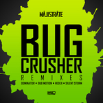 Bug Crusher (remixes)