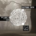 Dirty Money EP
