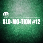 Slo-Mo-Tion #12 - A New Chapter Of Deep Electronic House Music