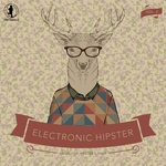 Electronic Hipster Vol 3
