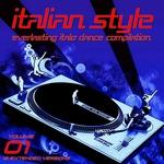Italian Style Everlasting Italo Dance Compilation Vol 1