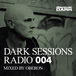 Dark Sessions Radio 004