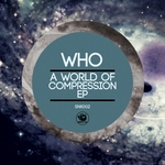 A World Of Compression EP