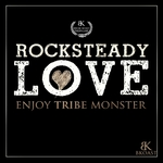 Rocksteady Love