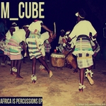 Africa Is Percussions EP