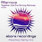 AFTERNOVA - Together We Are Strong (remixes) (Front Cover)
