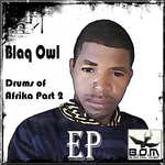 Drums Of Afrika EP Part 2