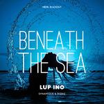 Beneath The Sea